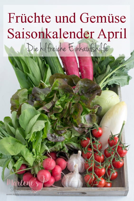 Gemüse- und Obst Saisonkalender April